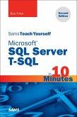 Microsoft SQL Server T-SQL in 10 Minutes, Sams Teach Yourself (eBook, ePUB)