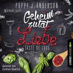 Geheimzutat Liebe / Taste of Love Bd.1 (MP3-Download) - Anderson, Poppy J.
