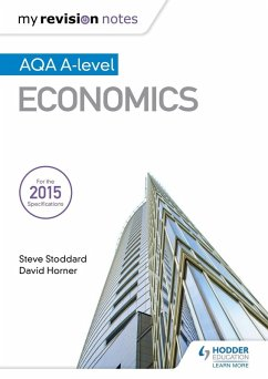 My Revision Notes: AQA A-level Economics (eBook, ePUB) - Horner, David; Stoddard, Steve