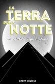 La terra della notte (eBook, ePUB)