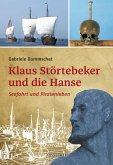 Klaus Störtebeker und die Hanse (eBook, ePUB)