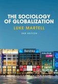 The Sociology of Globalization (eBook, ePUB)