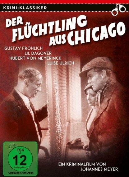 Der Flüchtling aus Chicago - Fröhlich,Gustav/Dagover,Lil/+