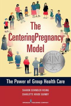 The CenteringPregnancy Model (eBook, ePUB)