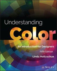 Understanding Color (eBook, ePUB) - Holtzschue, Linda