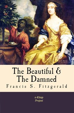 The Beautiful and the Damned (eBook, ePUB)