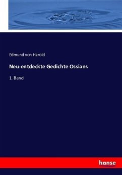 Neu-entdeckte Gedichte Ossians