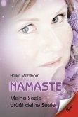 Namaste - Meine Seele grüßt deine Seele (eBook, ePUB)