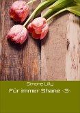 Für immer Shane ~3~ (eBook, ePUB)