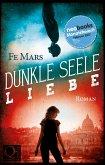 Dunkle Seele Liebe (eBook, ePUB)