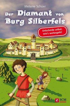 Der Diamant von Burg Silberfels (eBook, ePUB) - Schüer, Melanie