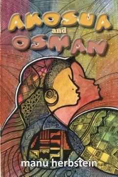 9789988243142 - Herbstein, Manu: Akosua and Osman - Book
