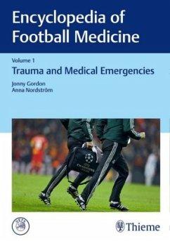 Encyclopedia of Football Medicine - Gordon, Jonny;Nordström, Anna