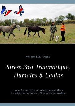 Stress Post Traumatique, Humains & Equins