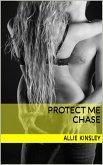 Chase / Protect Me Bd.5 (eBook, ePUB)