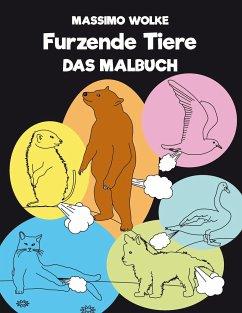 Furzende Tiere - Das Malbuch - Wolke, Massimo