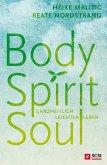 Body, Spirit, Soul (eBook, ePUB)