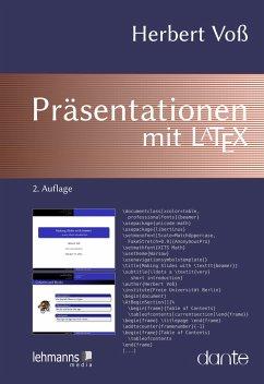 Präsentationen mit LaTeX - Voß, Herbert
