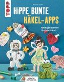 Hippe bunte Häkel-Apps (eBook, PDF)