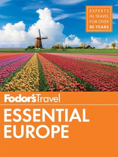 Fodor's Essential Europe (eBook, ePUB) - Fodor'S Travel Guides
