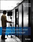 Mastering System Center Configuration Manager (eBook, PDF)