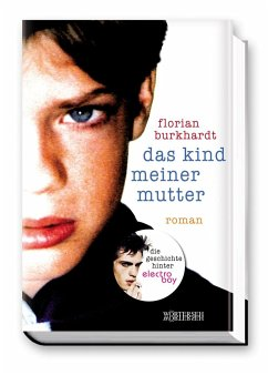Das Kind meiner Mutter - Burkhardt, Florian