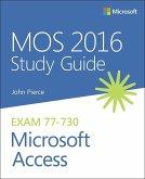 MOS 2016 Study Guide for Microsoft Access (eBook, ePUB)