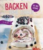 Backen ohne Zucker (eBook, ePUB)