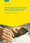 Prüfungsvorbereitung Wirtschaftsfachwirt (eBook, PDF)
