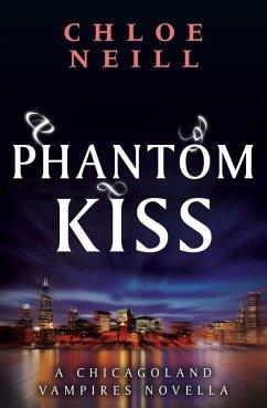 Phantom Kiss (eBook, ePUB) - Neill, Chloe