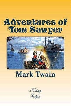 Adventures of Tom Sawyer (eBook, ePUB) - Twain, Mark