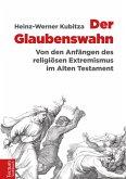 Der Glaubenswahn (eBook, PDF)