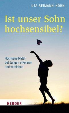 Ist unser Sohn hochsensibel? (eBook, ePUB) - Reimann-Höhn, Uta