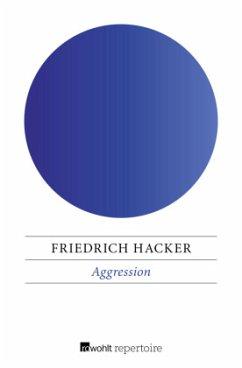 Aggression - Hacker, Friedrich