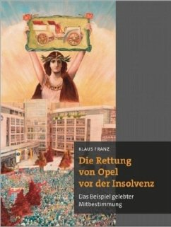Die Rettung von Opel vor der Insolvenz - Franz, Klaus