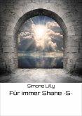 Für immer Shane ~5~ (eBook, ePUB)