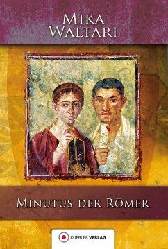 Minutus der Römer (eBook, ePUB) - Waltari, Mika