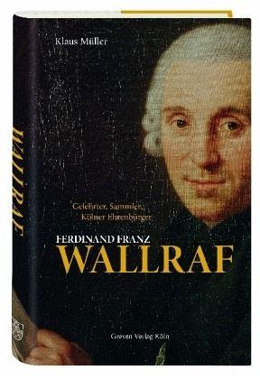 Ferdinand Franz Wallraf - Müller, Klaus
