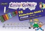 Einfacher!-Geht-Nicht: 16 Kinderlieder, für das SONOR GS PLUS Glockenspiel (Fis+Bb), m. Audio-CD