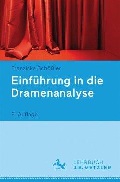 Einführung in die Dramenanalyse - Schößler, Franziska