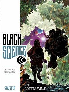 Gottes Welt / Black Science Bd.4
