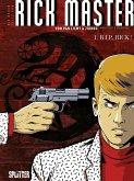 Die neuen Fälle des Rick Master 01. R.i.p., Rick!