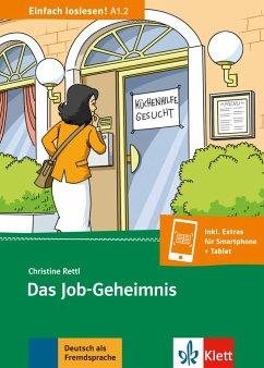Das Job-Geheimnis - Rettl, Christine