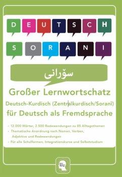Großer Lernwortschatz Deutsch - Kurdisch ( Zent...