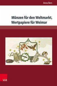 Münzen für den Weltmarkt, Wertpapiere für Weimar