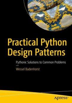 Practical Python Design Patterns - Badenhorst, Wessel