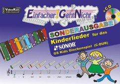 Einfacher!-Geht-Nicht: Kinderlieder, für das SONOR GS Kids Glockenspiel (C-DUR), m. Audio-CD