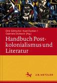 Handbuch Postkolonialismus und Literatur