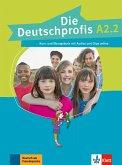Die Deutschprofis A2.2. Kurs- und Übungsbuch + Audios und Clips online