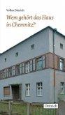 Wem gehört das Haus in Chemnitz?
